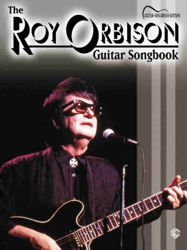 9780769296425: The Roy Orbison Guitar Songbook: Guitar Songbook Edition