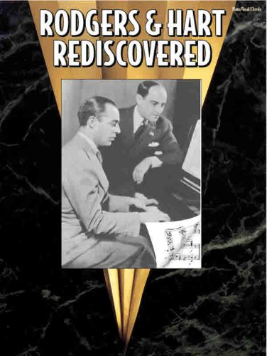 Rodgers & Hart Rediscovered: Piano/Vocal/Chords: Rodgers, Richard, Hart, Lorenz