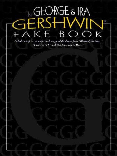 9780769297712: The George & Ira Gershwin Fake Book: Lead Line Arrangements
