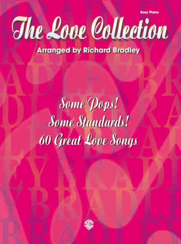 The Love Collection! (0769297846) by Richard Bradley