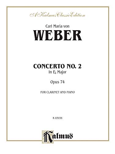 9780769297880: Clarinet Concerto No. 2 in E-flat Major, Op. 74 (Orch.): Part(s) (Kalmus Edition)