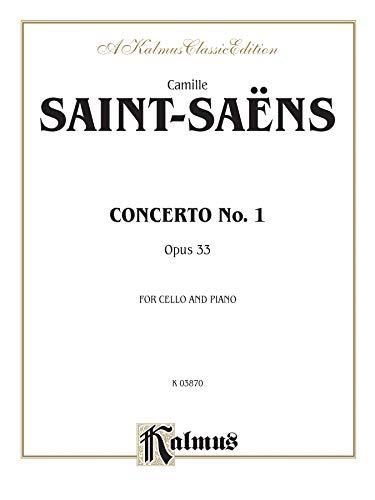 9780769298016: Cello Concerto No. 1, Op. 33 (Kalmus Edition)