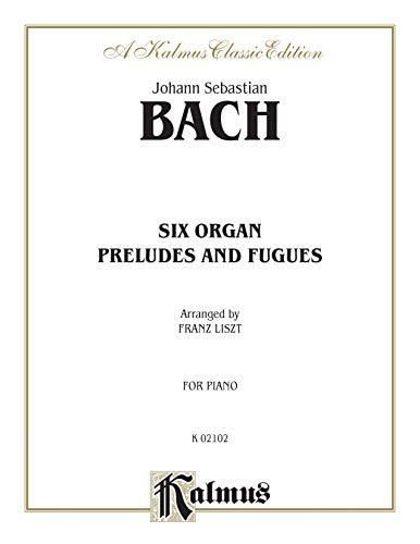 Six Organ Preludes and Fugues: Comb Bound: Bach, Johann Sebastian