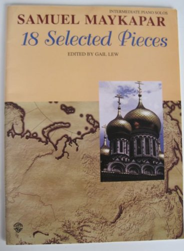 9780769298443: 18 Selected Pieces for Students