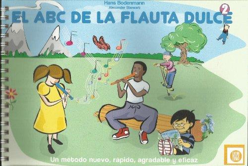9780769299259: El ABC de la Flauta Dulce: El Nuevo Camino a La Perfecta Maestria De La Flauta Dulce