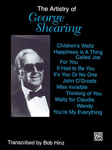 9780769299266: The Artistry of George Shearing: Piano Solos