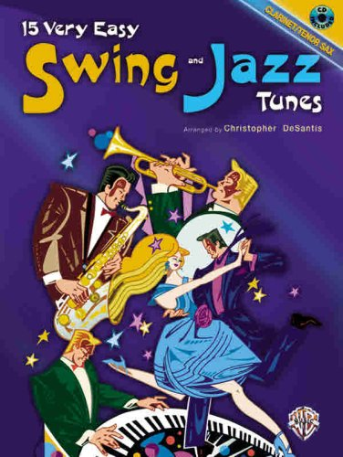 9780769299402: 15 Very Easy Swing and Jazz Tunes: Clarinet/Tenor Sax