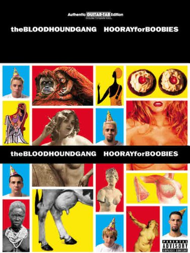 9780769299570: Bloodhound Gang -- Hooray for Boobies: Authentic Guitar TAB