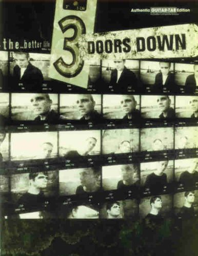 9780769299952: 3 Doors Down: The Better Life (Authentic Guitar-Tab)