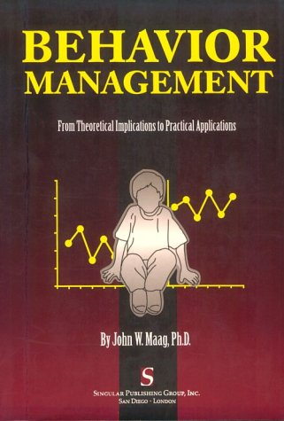 9780769300016: Behavior Management: From Theoretical Implications to Practical Applications