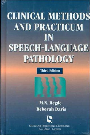 9780769300160: Clinical Methods And Practicum In Speech-Language Pathology (Singular Textbook Series)