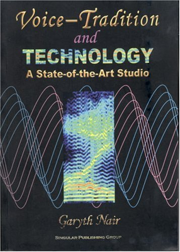 9780769300283: Voice Tradition and Technology: A State-Of-The-Art Studio