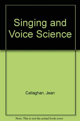 9780769300443: Singing and Voice Science