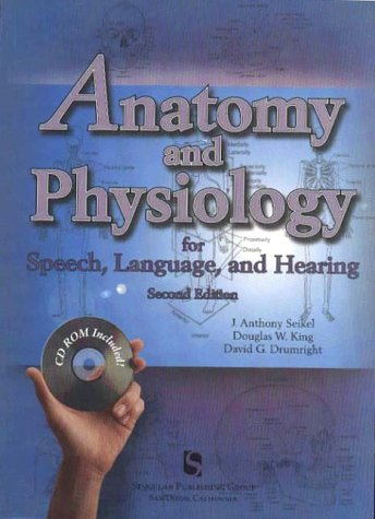 seikel anthony king douglas drumright - anatomy physiology speech ...