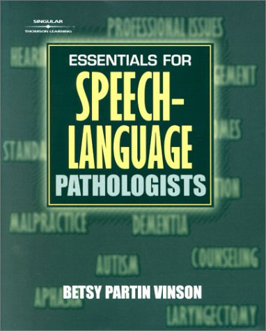 Essentials For Speech-Language Pathologists: Betsy P. Vinson