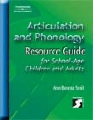 9780769300757: Articulation and Phonology Resource Guide for School-Age Children and Adults (Singular Resource Guide Series)