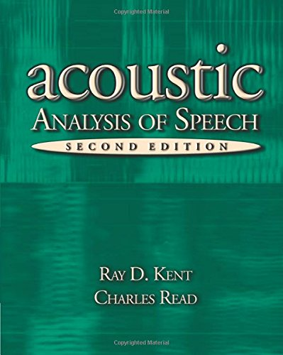9780769301129: Acoustic Analysis of Speech