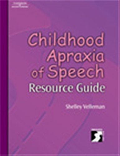 9780769301655: Childhood Apraxia of Speech Resource Guide (Singular Resourse Guide)