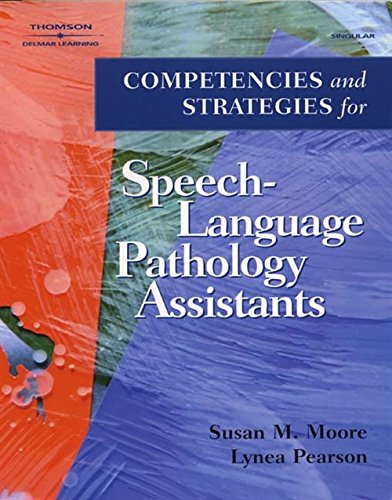 9780769302485: Competencies and Strategies for Speech-Language Pathologist Assistants