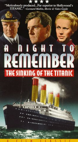 9780769403465: A Night to Remember: The Sinking of the Titanic [VHS]