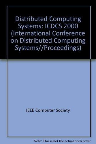 Proceedings 20th IEEE International Conference on Distributed Computing Systems (International ...