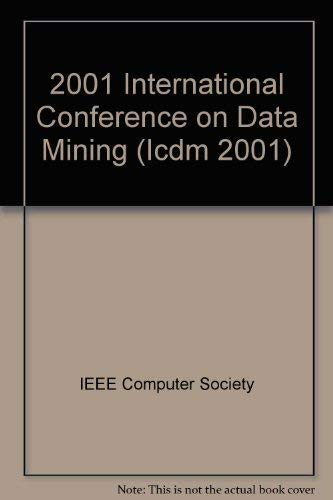 2001 IEEE International Conference on Data Mining: Cercone, Nick; Lin,