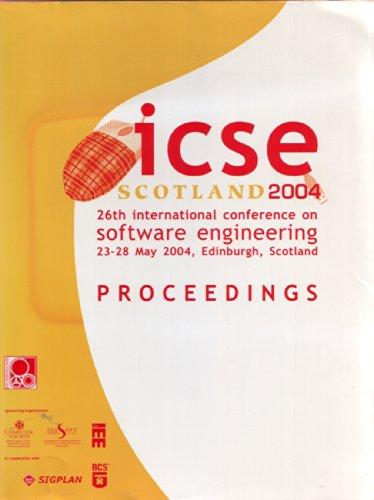 ICSE 2004: Proceedings of the 26th international