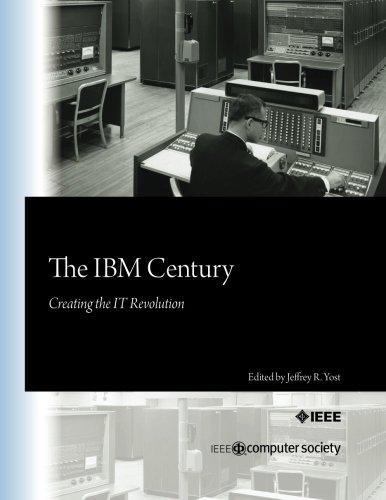 9780769546117: The IBM Century: Creating the IT Revolution