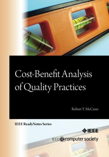 9780769546599: Cost-Benefit Analysis of Quality Practices