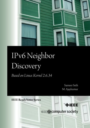 Ipv6 Neighbor Discovery: Based on Linux Kernel: Sameer Seth, M