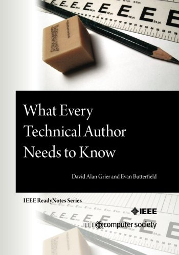 What Every Technical Author Needs to Know: David Alan Grier
