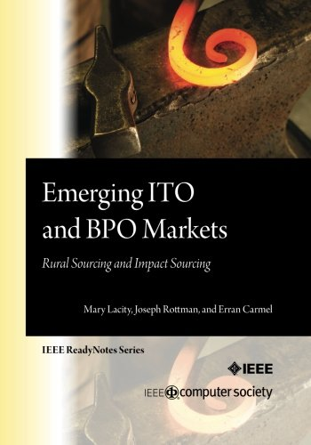 Emerging ITO and BPO Markets: Rural Sourcing and Impact Sourcing: Lacity, Mary C.; Rottman, Joseph ...