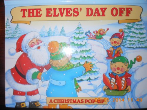 The Elves' Day Off (A Christmas Pop-Up): Landoll