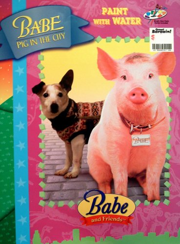 9780769602264: Babe and Friends Paint with Water (Babe Pig in the City)