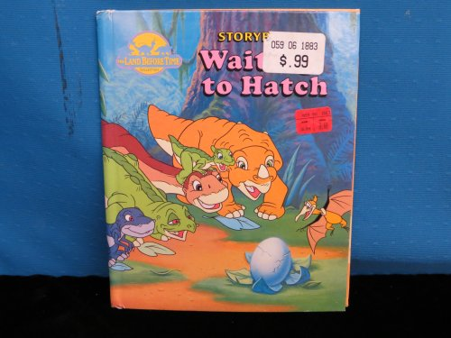 9780769602301: Waiting to Hatch (Land Before Time (Landoll))