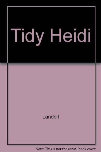 Tidy Heidi: Landoll