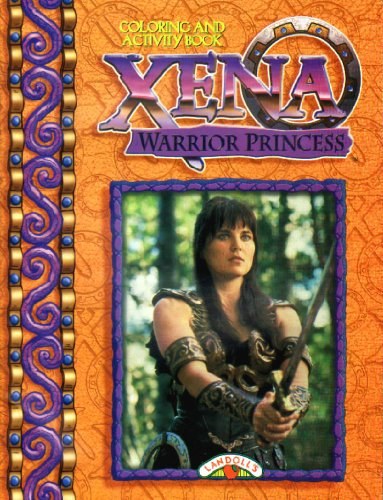 9780769604893: Xena Coloring and Activity Book 1998 Orange Cover