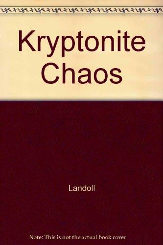 9780769613291: Kryptonite Chaos (Superman (Landoll))