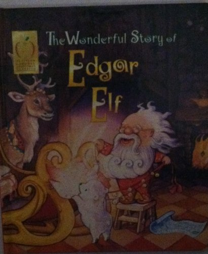 The Wonderful Story of Edgar Elf: Collins, Terry