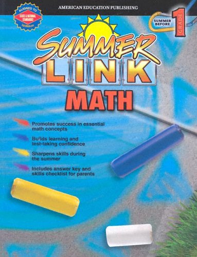 Summer Link Math Gr. K-1 (Summer Success) (0769633102) by Carson-Dellosa Publishing; Vincent Douglas