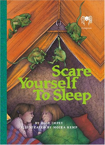 Scare Yourself To Sleep (Creepies): Impey, Rose