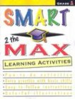 Smart 2 the Max Learning Activities, Grade 1: Carson-Dellosa Publishing