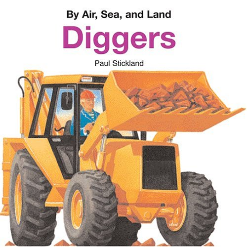 9780769633749: Diggers (BY AIR, SEA, AND LAND)