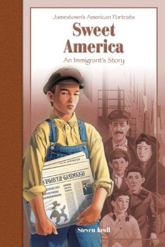 9780769634234: Sweet America: An Immigrant's Story (Jamestown's American Portraits)