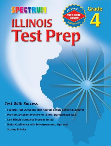 9780769634845: Illinois Test Prep, Grade 4 (Spectrum)