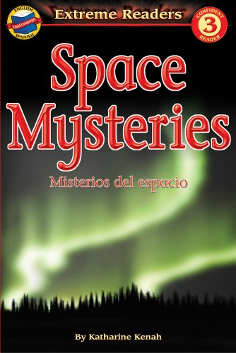 9780769638126: Space Mysteries/Misterios del espacio, Level 3 English-Spanish Extreme Reader (Extreme Readers) (Spanish and English Edition)
