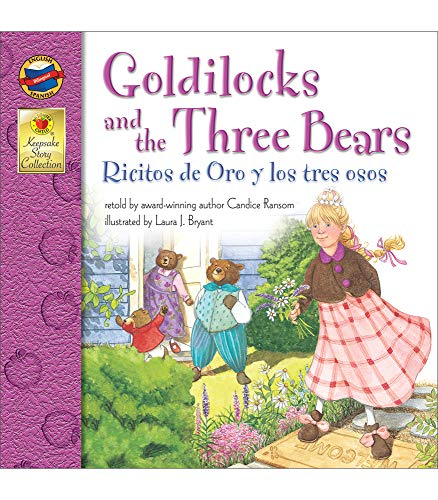 9780769638157: Goldilocks and the Three Bears, Grades PK - 3: Ricitos de Oro y los tres osos (Keepsake Stories)