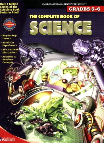 9780769639451: The Complete Book of Science, Grades 5-6