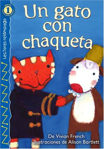 9780769640693: Un Gato Con Chaqueta = Cat in a Coat (Lectores Relampago: Level 1)