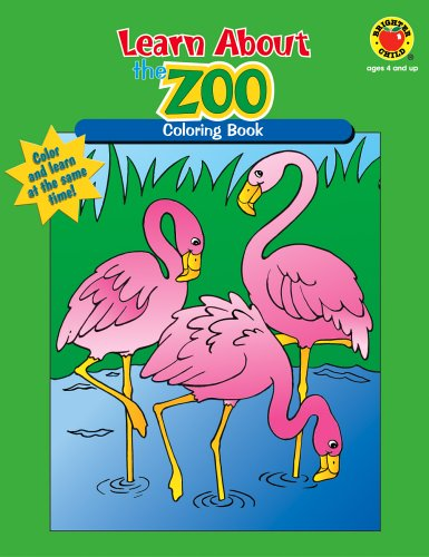 9780769641638: Learn About the Zoo (Learn About...Coloring Books)